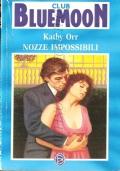 Nozze impossibili (Bluemoon Club) OMAGGIO