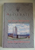 La Maserati nel terzo millennio Rassegna storica dal 1926 al 2001