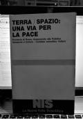 TERRA / SPAZIO. UNA VIA PER LA PACE 1a EDIZIONE 1984