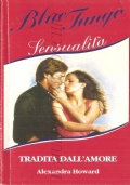 Tradita dall'amore (Blue Tango Sensualità 43)