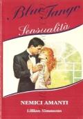 Nemici amanti (Blue Tango Sensualità 32)