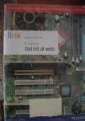 Il nuovo Dal bit al web