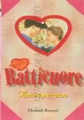 Amore per caso (Batticuore 3)