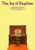 The Joy of Ragtime - a graded collection of classic piano rags