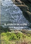 Il parco di Luine. Arte rupertre preistorica nel comune di Darfo Boario Terme
