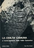 Le più antiche manifestazioni spirituali. Arte rupestre. Paleoiconografia camuna e delle genti alpine