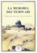 La memoria dei Templari. Studi di letteratura templare italiana