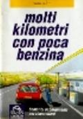Molti Kilometri con poca benzina