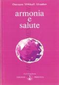 Armonia e salute (MALATTIA – AUTOGUARIGIONE – OMRAAM MIKHAEL AIVANHOV)