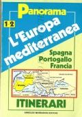 L'Europa mediterranea (1-2) Spagna, Portogallo, Francia: itinerari (GUIDE – VIAGGI)