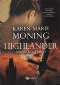 HIGHLANDER - AMORI NEL TEMPO -- 1° Highlanders