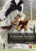 PIACERE DEI TESTI 4 / L'ETA' NAPOLEONICA E IL ROMANTICISMO