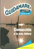Comacchio e la sua riviera (Guidamare 1985 itinerari culturale nel cuore del delta) GUIDE – ITINERARI TURISTICI – ITALIANO – TEDESCO – DEUTSCH