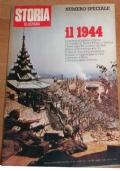Il 1944. STORIA ILLUSTRATA. Numero Speciale