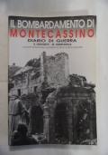 Il bombardamento di Montecassino. Diario di guerra
