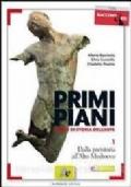 Primi piani 1 - Dalla preistoria all'Alto Medioevo