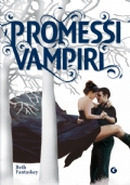 Promessi vampiri. Jessica's guide to dating in the dark side
