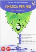Chimica per noi. Vol. 3-4. Per i Licei e gli Ist. magistrali. Con espansione online