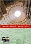Latino a scuola, latino a casa. Laboratorio. Per i Licei e gli Ist. magistrali. Con espansione online: 1