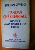 L'ANIMA CHE GUARISCE: MESMER, MARY BAKER, FREUD