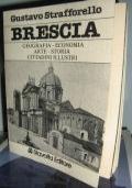 BRESCIA - Geografia, Economia, Arte, Storia, Cittadini illustri