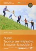 Nuovo tecnica amministrativa & economia sociale vol.2