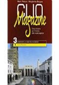 Clio magazine. Per le Scuole superiori vol.3 Il Novecento e l'inizio del XXI secolo