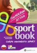 Sportbook. Per la Scuola media. Con espansione online CD (prodotto in più parti di diverso formato)