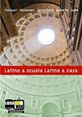 Latino a scuola Latino a casa Volume 1