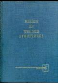 Omer W. Blodgett -  DESIGN OF WELDED STRUCTURES - 1A EDIZ. 1966 IN INGLESE
