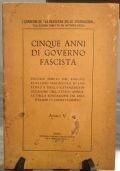 CINQUE ANNI DI GOVERNO FASCISTA