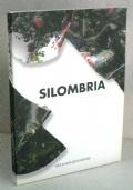MARCO SILOMBRIA - FISICAMENTE - 1°ed.2003 - Torino, Sala Bolaffi