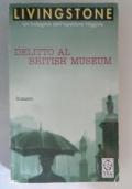 DELITTO AL BRITISH MUSEUM - UN'INDAGINE DELL'ISPETTORE HIGGINS