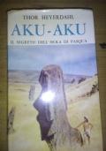 Aku-Aku Il segreto dell'isola di Pasqua
