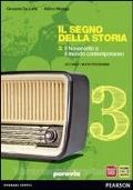 Il Segno della Storia vol. 3: Il Novecento e il mondo contemporaneo