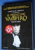 Il principe vampiro. Sogno nero.
