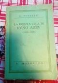 LA DOPPIA VITA DI EVNO AZEV  1869-1918
