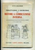 O. KRAEMER - PROGETTAZIONE E COSTRUZIONE DEI MOTORI A COMBUSTIONE INTERNA