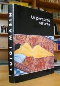 LUIGI MASIN - Un percorso nell'Arte (Monselice - Este)