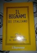 IL BIGNAMI DI ITALIANO VOLUME 1 DALLE ORIGINI AL QUATTROCENTO