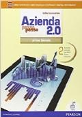 Azienda passo passo 2.0. Per il 1° biennio degli Ist. tecnici commerciali. volume 2