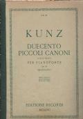 Kunz - Duecento piccoli canoni a due parti per pianoforte (op. 14)