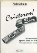 P. GULISANO - CRISTEROS! L'INSORGENZA CATTOLICA POPOLARE IN MESSICO 1926-1929