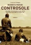 Controsole :  un uomo, un ragazzo e una moto, diecimila chilometri verso Est