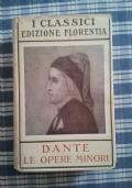Le opere minori - I classici Edizione Florentia