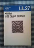 GALILEI E LA NUOVA SCIENZA