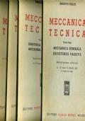 B. FERAUDI - MECCANICA TECNICA - OPERA COMPLETA : VOL. I° II° III° e IV° - 1959