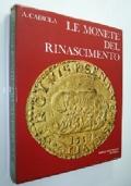 LE MONETE DEL RINASCIMENTO (CATALOGO NUMISMATICA)