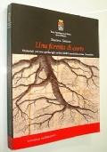 UNA FORESTA DI CARTE - MATERIALI PER UNA GUIDA AGLI ARCHIVI DELL'AMMINISTRAZIONE FORESTALE