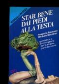 STAR BENE DAI PIEDI ALLA TESTA manuale di ginnastica e alimentazione